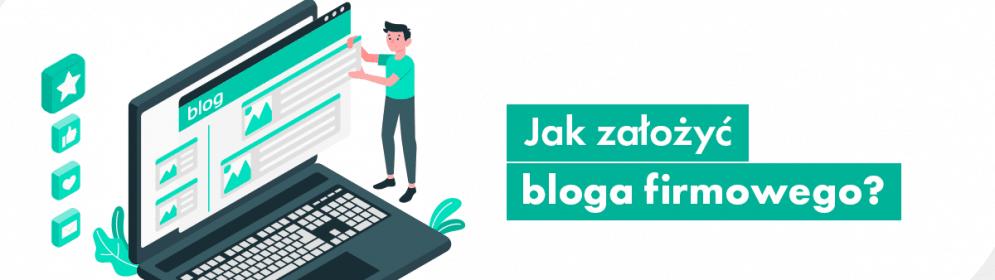 jak założyć bloga firmowego