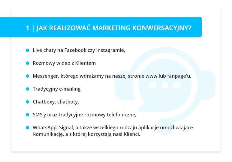 Tabela omawiająca realizację marketingu konwersacyjnego.